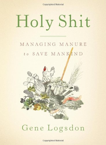 Holy Shit Managing Manure to Save Mankind  2010 edition cover
