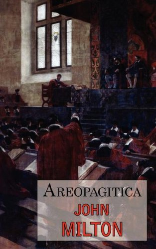 Areopagitica : A Defense of Free Speech - Includes Reproduction of the First Page of the Original 1644 Edition N/A edition cover
