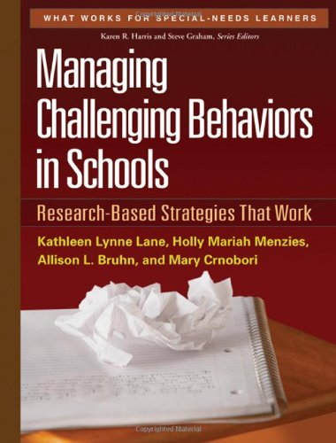 Managing Challenging Behaviors in Schools Research-Based Strategies That Work  2011 9781606239513 Front Cover