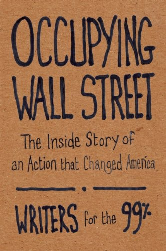 Occupying Wall Street The Inside Story of an Action That Changed America  2012 edition cover