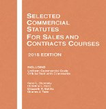 Selected Commercial Statutes, for Sales and Contracts Courses:   2015 edition cover