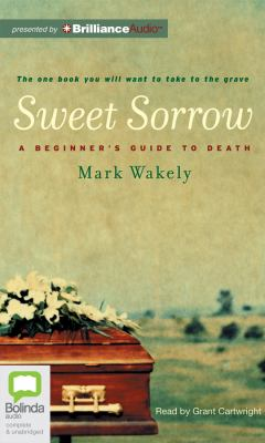 Sweet Sorrow: A Beginner's Guide to Death  2012 edition cover