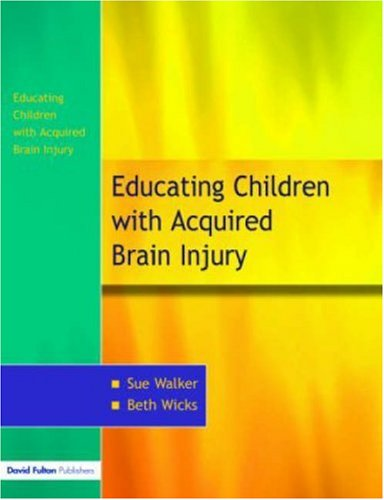 Education of Children with Acquired Brain Injury   2005 edition cover