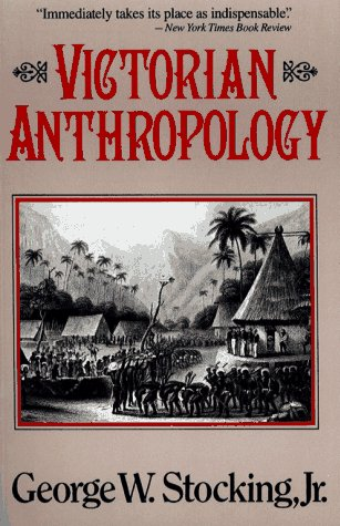Victorian Anthropology   1991 9780029315514 Front Cover