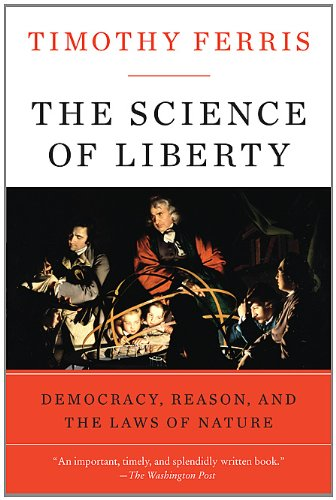 Science of Liberty Democracy, Reason, and the Laws of Nature N/A edition cover