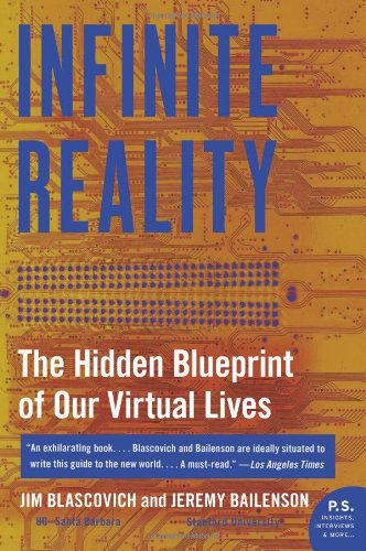Infinite Reality The Hidden Blueprint of Our Virtual Lives  2011 edition cover