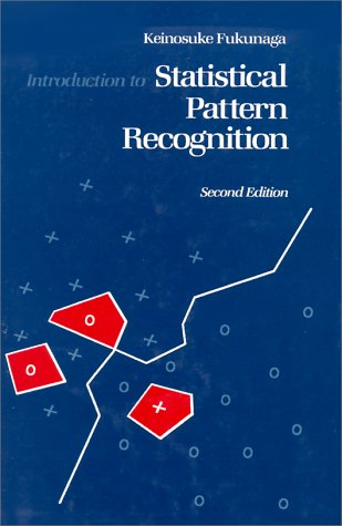 Introduction to Statistical Pattern Recognition  2nd 1990 (Revised) edition cover