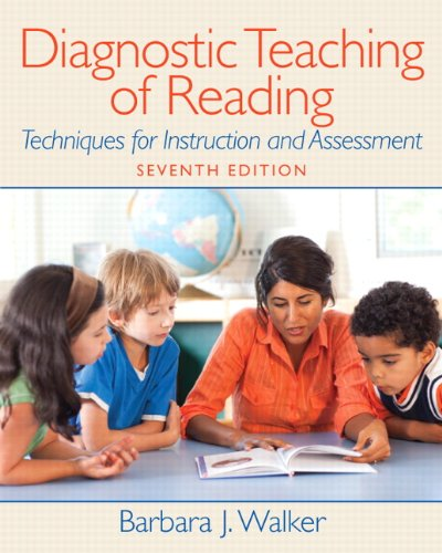 Diagnostic Teaching of Reading Techniques for Instruction and Assessment 7th 2012 edition cover
