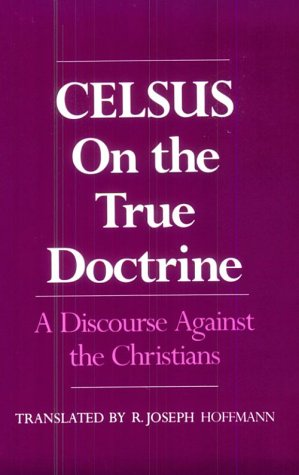 On the True Doctrine A Discourse Against the Christians  1987 edition cover