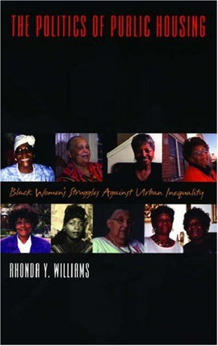 Politics of Public Housing Black Women's Struggles Against Urban Inequality N/A edition cover