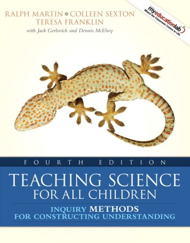Teaching Science for All Children Inquiry Methods for Constructing Understanding 4th 2009 edition cover