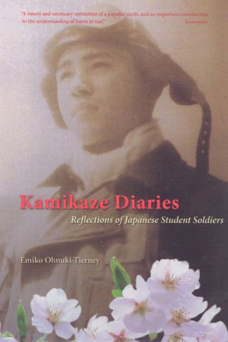 Kamikaze Diaries Reflections of Japanese Student Soldiers  2007 edition cover