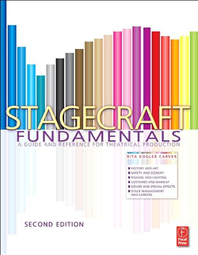 Stagecraft Fundamentals A Guide and Reference for Theatrical Production 2nd 2013 (Revised) edition cover