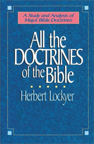 All the Doctrines of the Bible   1988 edition cover