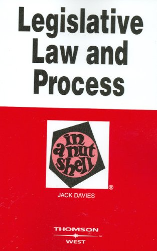 Legislative Law and Process in a Nutshell  3rd 2007 (Revised) edition cover