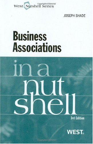 Shade's Business Associations in a Nutshell, 3d  3rd 2010 edition cover