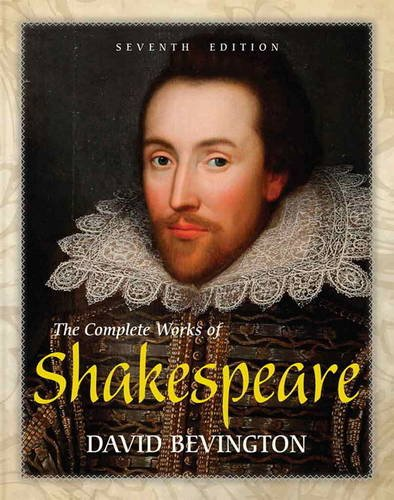 Complete Works of Shakespeare  7th 2014 9780321886514 Front Cover