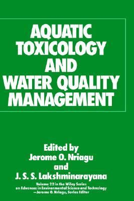 Aquatic Toxicology and Water Quality Management   1989 9780471615514 Front Cover