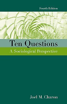 Ten Questions A Sociological Perspective 4th 2001 edition cover