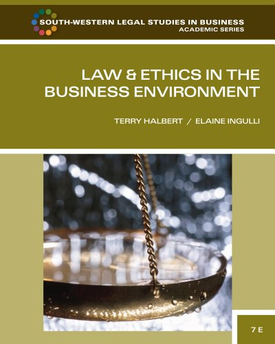 Law and Ethics in the Business Environment  7th 2012 edition cover