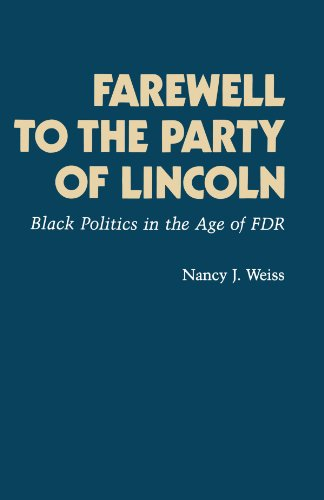 Farewell to the Party of Lincoln Black Politics in the Age of F. D. R.  1984 edition cover