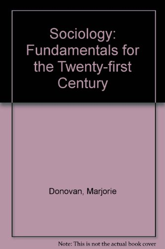 Sociology : Fundamentals for the Twenty-First Century Revised  9780757515514 Front Cover