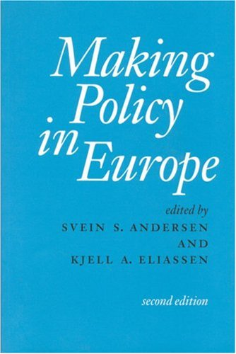 Making Policy in Europe  2nd 2001 (Revised) 9780761967514 Front Cover