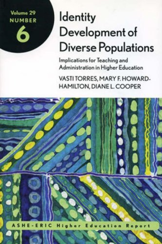 Identity Development of Diverse Populations: Implications for Teaching and Administration in Higher Education ASHE-ERIC Higher Education Report  2003 edition cover