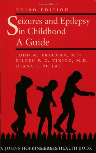 Seizures and Epilepsy in Childhood A Guide 3rd 2003 (Guide (Instructor's)) edition cover