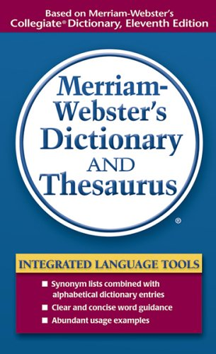 Merriam-Webster's Dictionary and Thesaurus   2006 9780877798514 Front Cover