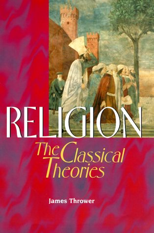 Religion The Classical Theories N/A edition cover
