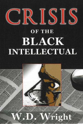 Crisis of the Black Intellectual   2005 9780883782514 Front Cover