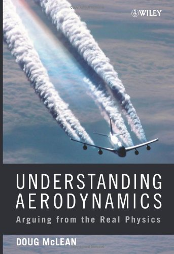Understanding Aerodynamics Arguing from the Real Physics  2012 edition cover