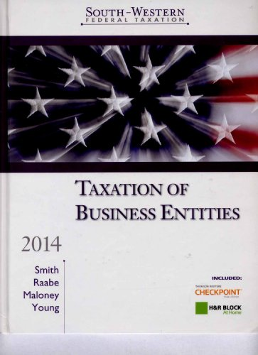 South-Western Federal Taxation 2014: Taxation of Business Entities 17th 2013 edition cover