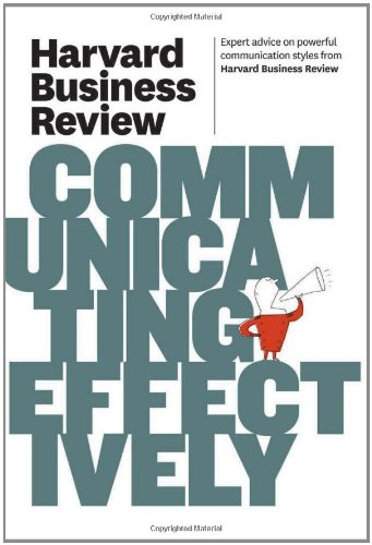 Harvard Business Review on Communicating Effectively   2011 edition cover
