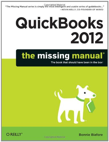 QuickBooks 2012: the Missing Manual   2011 9781449398514 Front Cover