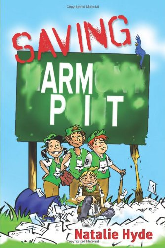 Saving Armpit   2011 9781554551514 Front Cover