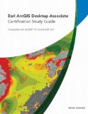 Esri ArcGIS Desktop Associate Certification Study Guide   2013 9781589483514 Front Cover