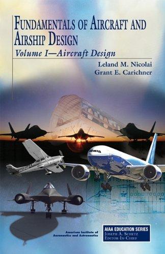 Fundamentals of Aircraft and Airship Design   2010 edition cover
