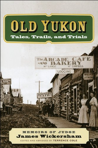 Old Yukon Tales, Trails, and Trials  2009 edition cover