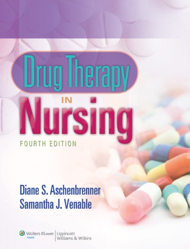 Drug Therapy in Nursing  4th 2011 (Revised) edition cover