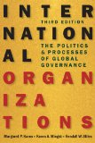 International Organizations The Politics and Processes of Global Governance, 3rd Edition  2015 edition cover