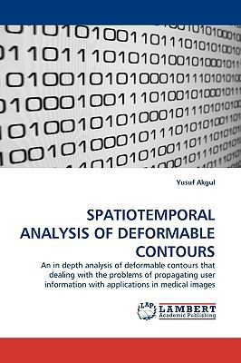 Spatiotemporal Analysis of Deformable Contours N/A 9783838312514 Front Cover