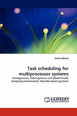 Task Scheduling for Multiprocessor Systems  N/A 9783843361514 Front Cover