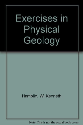 Exercise in Physical Geology 7th 1989 edition cover