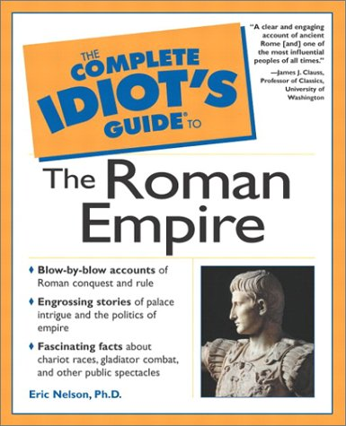 Complete Idiot's Guide to the Roman Empire   2002 edition cover