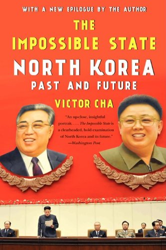 Impossible State North Korea, Past and Future N/A edition cover
