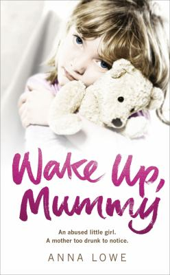 Wake up, Mummy A Mother Too Drunk to Noctice  2011 edition cover