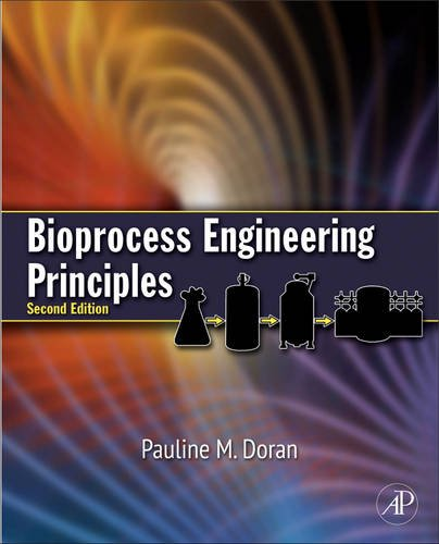 Bioprocess Engineering Principles  2nd 2012 edition cover