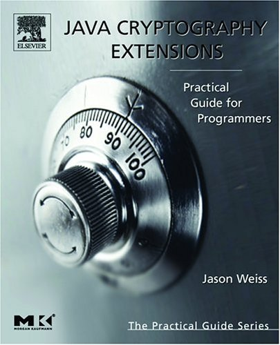 Java Cryptography Extensions Practical Guide for Programmers  2004 edition cover